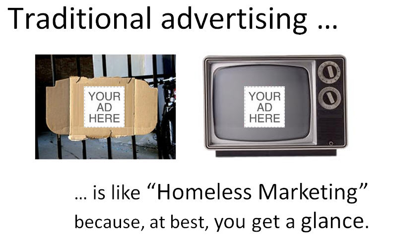 traditional advertising is like homeless marketing Digital Strategy Slides